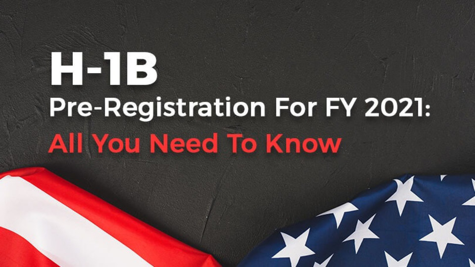 H1b registration for fy 2021 all you need to know